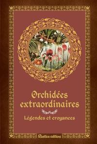 Orchidées extraordinaires