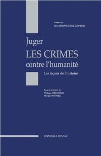Juger les crimes contre l'humanité