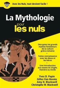 La mythologie (grecque et latine) pour les nuls