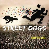 Street dogs = Chiens des rues
