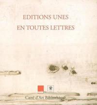Editions Unes, en toutes lettres
