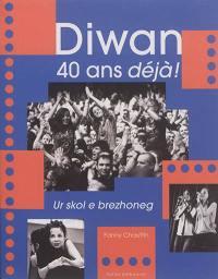 Diwan, pédagogie et créativité : les écoles immersives en langue bretonne : quarante ans d'actions