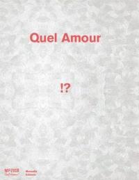 Quel amour !?