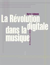 La révolution digitale dans la musique : une philosophie de la musique
