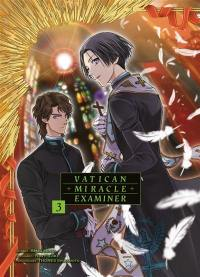 Vatican miracle examiner. Volume 3,