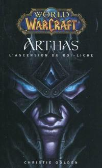 World of Warcraft, Arthas : l'ascension du roi Liche