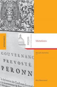 Mutations : recueil d'articles d'histoire du droit