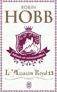 L'assassin royal. Volume 13, Adieux et retrouvailles