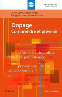 Dopage : comprendre et prévenir