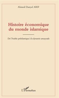 Histoire économique du monde islamique