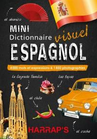 Mini dictionnaire visuel espagnol : 4.000 mots et expressions & 1.850 photographies