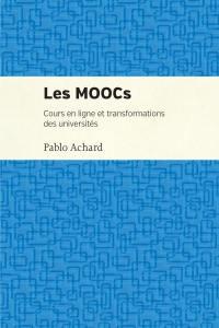 Les MOOCs  : cours en ligne et transformation des universités