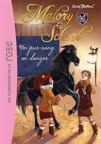 Malory school. Volume 3, Un pur-sang en danger