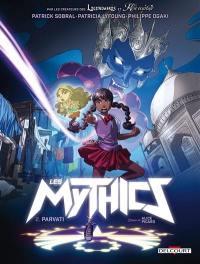 Les mythics. Volume 2, Parvati