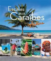 Escales aux Caraïbes