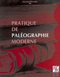 Pratique de paléographie moderne