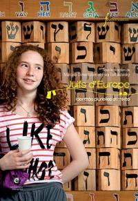 Juifs d'Europe : identités plurielles et mixité