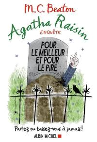 Agatha Raisin enquête. Volume 5, Pour le meilleur et pour le pire
