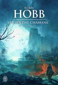 Le soldat chamane. Volume 3,