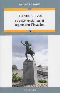 Flandres 1793 : les soldats de l'an II repoussent l'invasion