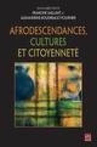 Afrodescendances, cultures et citoyenneté