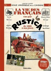 La vie des Français vue par Rustica de 1928 à nos jours