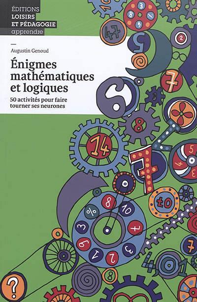 Enigmes mathématiques et logiques