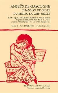Anseÿs de Gascogne. Volume 2, Vers 13.802-24.865, notes textuelles