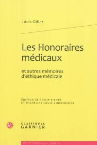 Les honoraires médicaux et autres mémoires d'éthique médicale