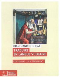 Traduire en langue vulgaire
