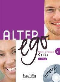 Alter ego 5 : méthode de français C1-C2