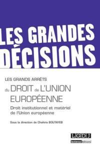 Les grands arrêts du droit de l'Union européenne