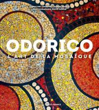 Odorico, l'art de la mosaïque
