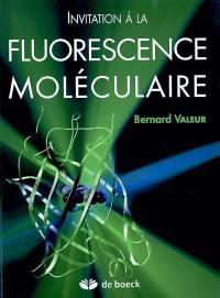 Invitation à la fluorescence moléculaire