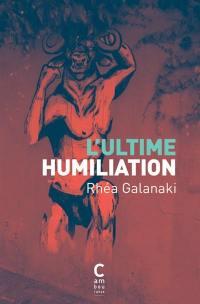 L'ultime humiliation