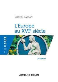 L'Europe au XVIe siècle