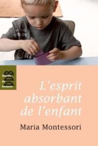 L'esprit absorbant de l'enfant
