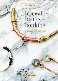 Incroyables bijoux boulons