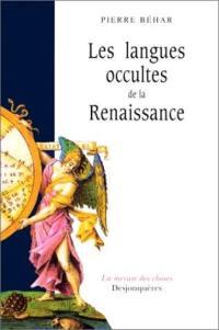 Langues occultes de la Renaissance : essai sur la crise intellectuelle de l'Europe du XVIe siècle