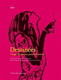 Dessinées : visages de femmes, poèmes d'amour