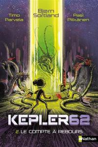 Kepler62. Volume 2, Le compte à rebours