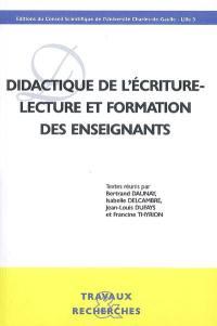 Didactique de l'écriture, lecture et formation des enseignants