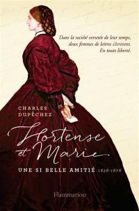 Hortense et Marie : une si longue amitié