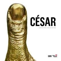 César : l'exposition = César : the exhibition