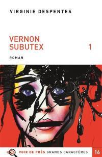 Vernon Subutex. Volume 1, Vernon Subutex