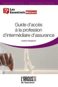 Guide d'accès à la profession d'intermédiaire d'assurance