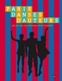 Paris, danses d'auteurs : les 20 ans du festival Faits d'hiver