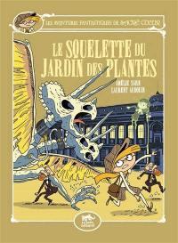 Les aventures fantastiques de Sacré Coeur, Le squelette du Jardin des plantes