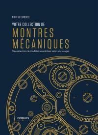 Votre collection de montres mécaniques