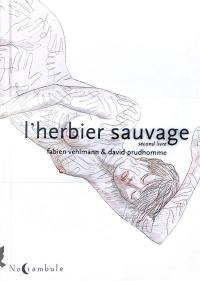 L'herbier sauvage. Volume 2,